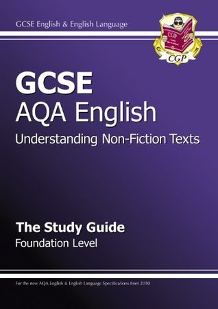 Gcse Aqa English: The Study Guide: Reading Non-Fiction and Media Texts