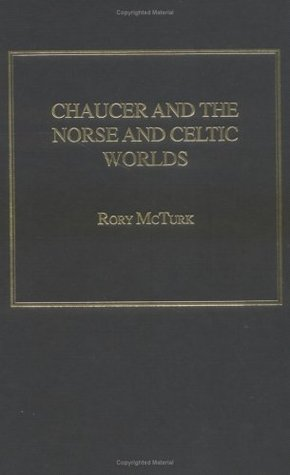Chaucer and the Norse and Celtic Worlds