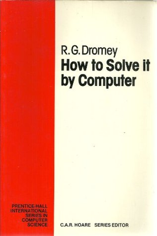 How to Solve It by Computer