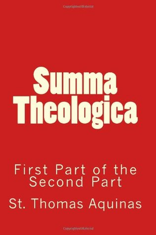 Summa Theologica: First Part of the Second Part: 2