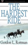 The Hardest Ride by Gordon L. Rottman