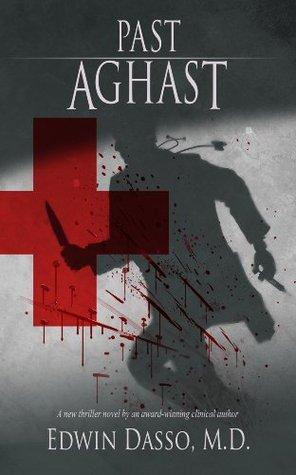 Past Aghast (Jack Bass Black Cloud Chronicles #1)
