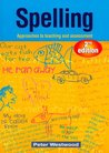 Spelling: Approaches to Teaching and Assessment (Second Edition)
