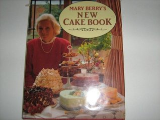 Mary Berry's New Cake Book