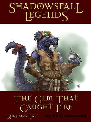 Shadowsfall Legends: The Gem That Caught Fire - Kurdag's Tale