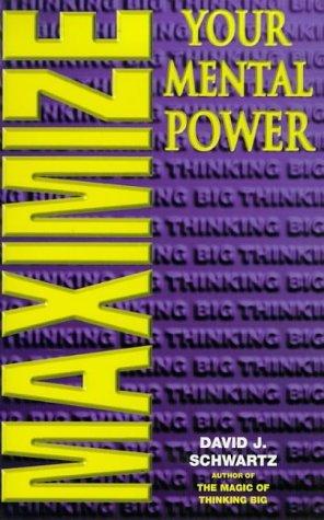 Maximize Your Mental Power