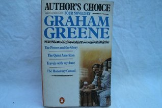 Author's Choice: Four Novels by Graham Greene