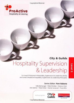 City & Guilds Hospitality Supervision & Leadership Level 3: .