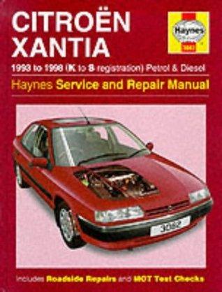 Citroen Xantia (1993 98)Service And Repair Manual (Haynes Service And Repair Manuals)