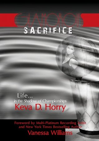 Glamorous Sacrifice: Life...in the Shadow of Championships
