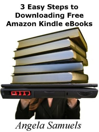 3 Easy Steps to Downloading Free Amazon Kindle eBooks