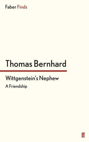 Ebook by thomas bernhard wittgensteins nephew online ebook wittgensteins nephew by thomas bernhard read fandeluxe Gallery