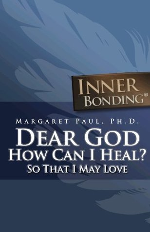 dear-god-how-can-i-heal-so-that-i-may-love