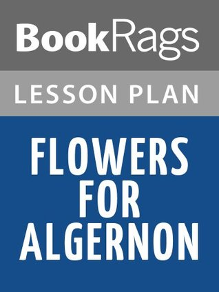 Flowers for Algernon Lesson Plans