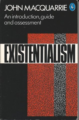Existentialism by John MacQuarrie