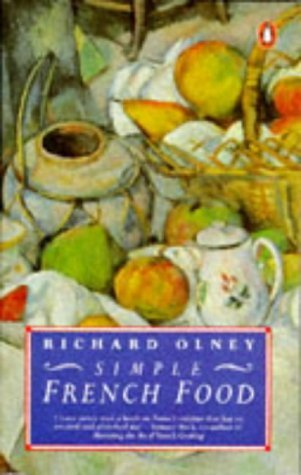 Ebook Simple French Food (Penguin cookery library) by Richard Olney TXT!