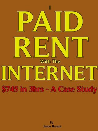 I Paid Rent With The Internet