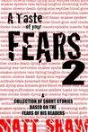 A Taste of your Fears 2 by Matt Shaw