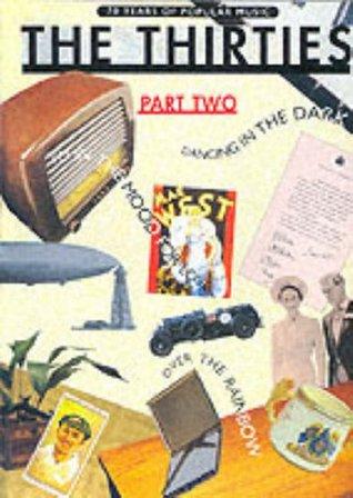 70 Years of Popular Music: Thirties Pt. 2