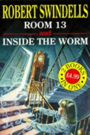 horror-collection-room-13-and-inside-the-worm-robert-swindells-horror-collection