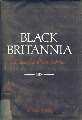 black-britannia-a-history-of-blacks-in-britain