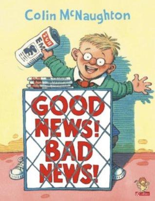 eba66049bc Good News! Bad News! by Colin McNaughton
