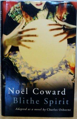 """Noel Coward's """"Blithe Spirit"""""""