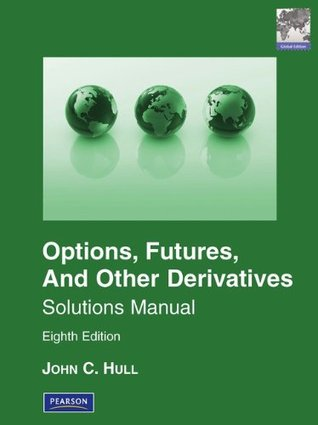 solutions manual for options futures other derivatives by john c rh goodreads com Linear Algebra Student Solutions Manual Digital Designs