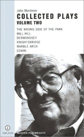 John Mortimer: Plays Two: 2