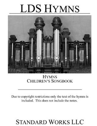LDS Hymns and Children's Songbook