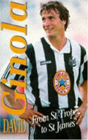 Ginola: From St.Tropez to St.James'