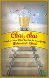 Chai Chai by Bishwanath Ghosh
