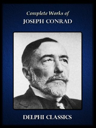 Works of Joseph Conrad. (25+ Works) Includes Heart of Darkness and The Secret Sharer, The Secret Agent, Under Western Eyes, Lord Jim, Nostromo, Under Western ... more