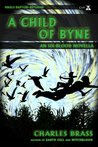 A Child of Byne: An Ux-Blood Novella