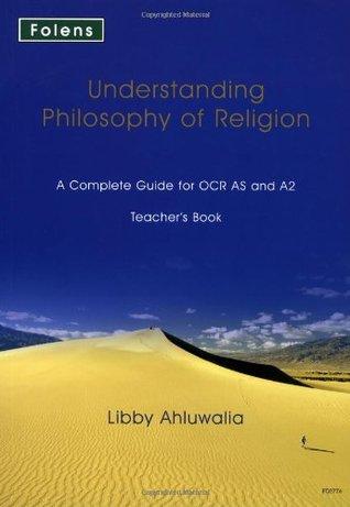Understanding Philosophy of Religion: Understanding Philosophy... (OCR) Teacher File