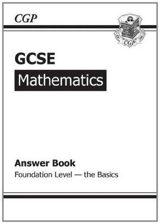 GCSE Maths Foundation Answers (for Workbook) - The Basics