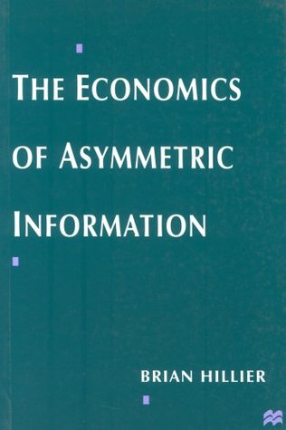 The Economics of Asymmetric Information