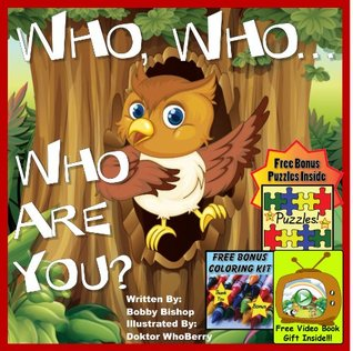 """Children's Book: """"Who, Who, Who Are You?"""" (Children's Book Collection - Life Lessons Inspired By Children In Kid's Books)"""