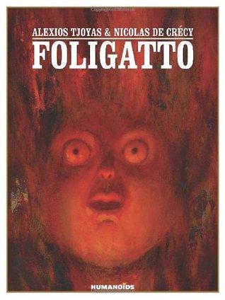 Foligatto: Oversized Deluxe Edition