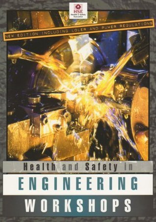 Health and Safety in Engineering Workshops