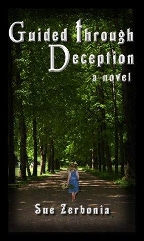Guided Through Deception