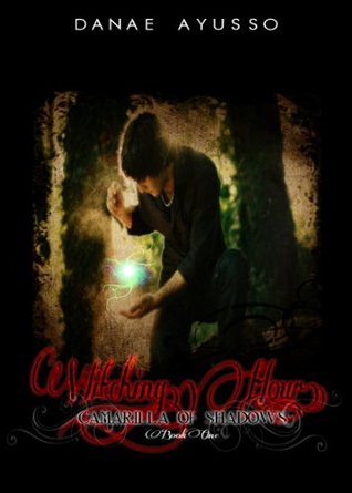 Witching Hour (Camarilla of Shadows, #1)