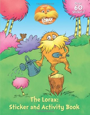 Ebook The Lorax Sticker Activity Book by Dr. Seuss TXT!