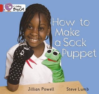 How to Make a Sock Puppet: Band 02A/Red A