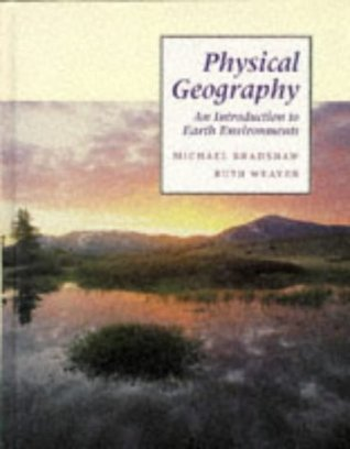 Physical Geography: An Introduction to Earth Environments