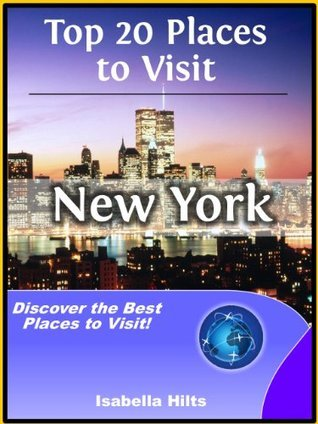 Top 20 Places to See in New York, USA (Travel Guide)