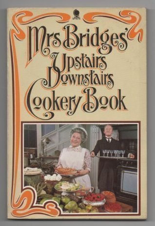 Mrs. Bridges' Upstairs, Downstairs Cookery Book