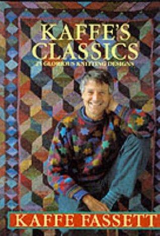 Kaffe's Classics: 25 Glorious Knitting Designs