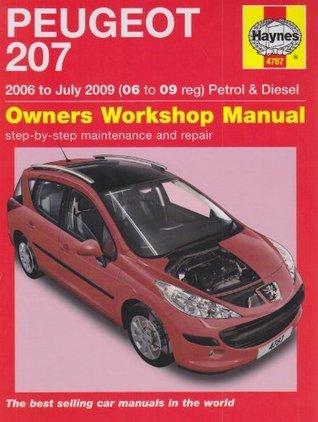 Peugeot 207 Petrol and Diesel Service and Repair Manual: 2006 to 2009