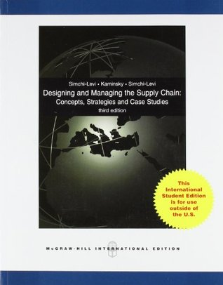 Designing and Managing the Supply Chain with Student CD: Concepts, Strategies & Case studies